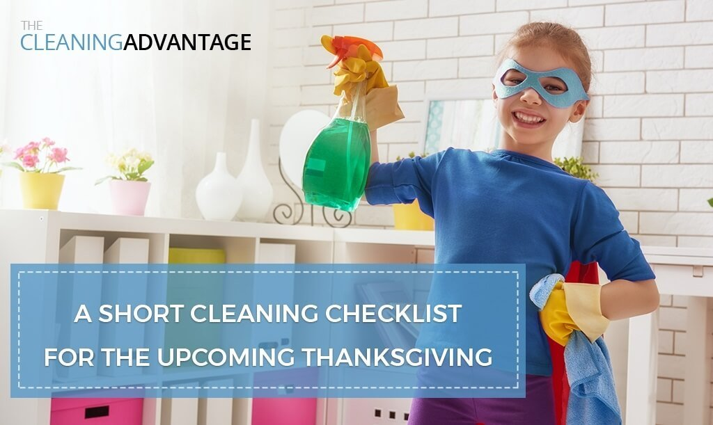 Cleaning Checklist For the Upcoming Thanksgiving