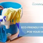 Eco-Friendly Products for Your Home – Help the Environment!